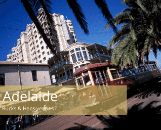 Adelaide bucks and hens venues