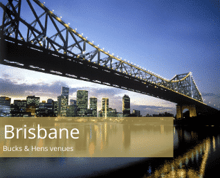 Brisbane bucks and hens venues